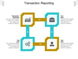 Transaction Reporting Ppt Powerpoint Presentation Influencers Cpb