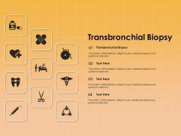 Transbronchial Biopsy Ppt Powerpoint Presentation Summary Themes