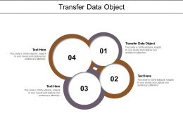 Transfer Data Object Ppt Powerpoint Presentation Infographic Template Example File Cpb