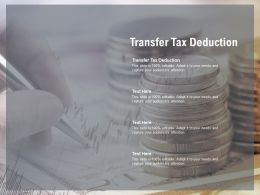 Transfer Tax Deduction Ppt Powerpoint Presentation Outline Templates Cpb