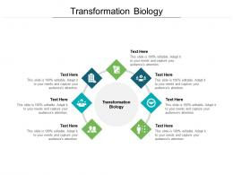 Transformation Biology Ppt Powerpoint Presentation File Brochure Cpb