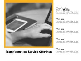 Transformation Service Offerings Ppt Powerpoint Presentation Icon Introduction Cpb