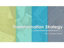 Transformation Strategy Powerpoint Presentation Slides