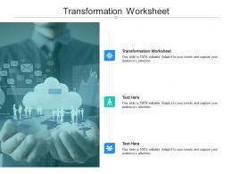 Transformation Worksheet Ppt Powerpoint Presentation Layouts Mockup Cpb