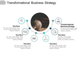 Transformational Business Strategy Ppt Powerpoint Presentation Show Smartart Cpb