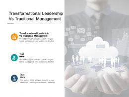Transformational Leadership Vs Traditional Management Ppt Powerpoint Styles Cpb