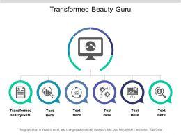 Transformed Beauty Guru Ppt Powerpoint Presentation Gallery Design Inspiration Cpb
