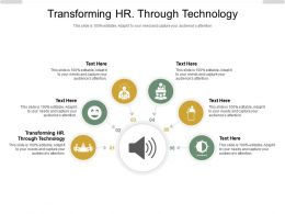 Transforming HR Through Technology Ppt Powerpoint Presentation Show Graphic Tips Cpb