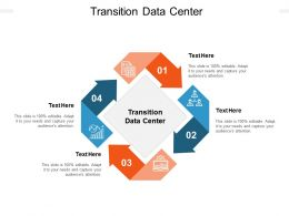 Transition Data Center Ppt Powerpoint Presentation Layouts Inspiration Cpb