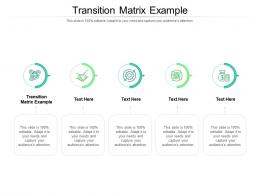 Transition Matrix Example Ppt Powerpoint Presentation Slides Icons Cpb