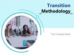 Transition Methodology Planning Implementation Process Optimization Framework Arrow Assessment