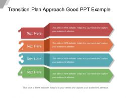 Transition Plan Approach Good Ppt Example