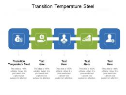 Transition Temperature Steel Ppt Powerpoint Presentation Icon Tips Cpb