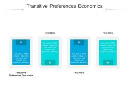 Transitive Preferences Economics Ppt Powerpoint Presentation Model Display Cpb
