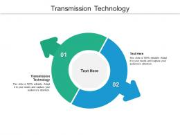 Transmission Technology Ppt Powerpoint Presentation Model Graphic Images Cpb