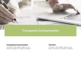 Transparent Communication Ppt Powerpoint Presentation Model Deck Cpb