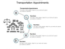 Transportation Appointments Ppt Powerpoint Presentation Icon Graphic Tips Cpb