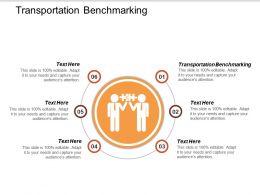 Transportation Benchmarking Ppt Powerpoint Presentation Ideas Design Templates Cpb