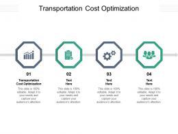 Transportation Cost Optimization Ppt Powerpoint Presentation Inspiration Maker Cpb