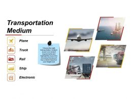 Transportation Medium Ppt Sample