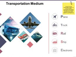 Transportation Medium Sample Of Ppt Presentation