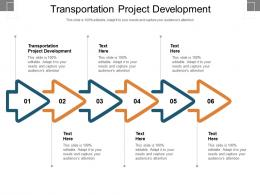 Transportation Project Development Ppt Powerpoint Presentation Styles Guide Cpb