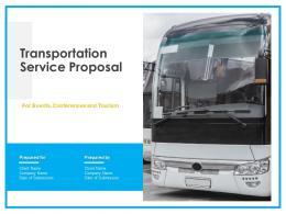 Transportation Service Proposal Powerpoint Presentation Slides