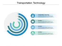 Transportation Technology Ppt Powerpoint Presentation File Graphics Tutorials Cpb