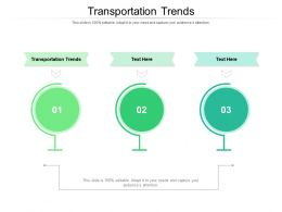 Transportation Trends Ppt Powerpoint Presentation Pictures Vector Cpb