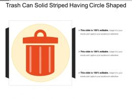Trash Can Solid Striped Having Circle Shaped