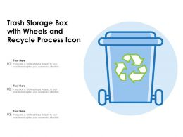 Trash Storage Box With Wheels And Recycle Process Icon