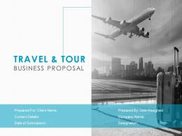 Travel And Tour Business Proposal Powerpoint Presentation Slides