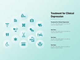 Treatment For Clinical Depression Ppt Powerpoint Presentation Infographic Template
