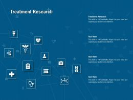 Treatment Research Ppt Powerpoint Presentation Ideas Icons