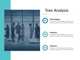 Tree Analysis Ppt Powerpoint Presentation File Tips Cpb