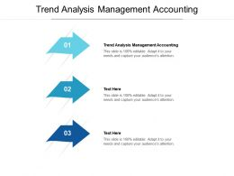Trend Analysis Management Accounting Ppt Powerpoint Presentation File Display Cpb