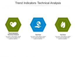 Trend Indicators Technical Analysis Ppt Powerpoint Presentation Gallery Themes Cpb
