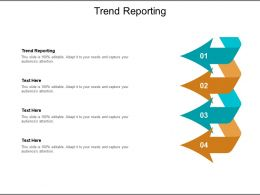 Trend Reporting Ppt Powerpoint Presentation Outline Ideas Cpb