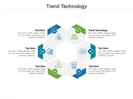 Trend Technology Ppt Powerpoint Presentation Show Cpb