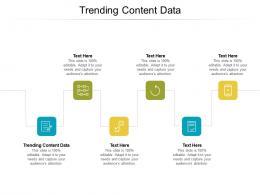 Trending Content Data Ppt Powerpoint Presentation Portfolio Brochure Cpb