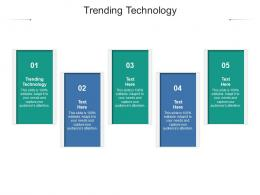 Trending Technology Ppt Powerpoint Presentation Outline Deck Cpb