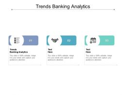 Trends Banking Analytics Ppt Powerpoint Presentation Pictures Portrait Cpb