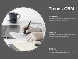 Trends Crm Ppt Powerpoint Presentation Ideas Designs Download Cpb