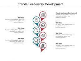 Trends Leadership Development Ppt Powerpoint Presentation Pictures Diagrams Cpb