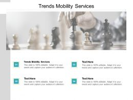 Trends Mobility Services Ppt Powerpoint Presentation Infographic Template Master Slide Cpb
