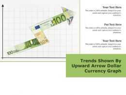 Trends Shown By Upward Arrow Dollar Currency Graph