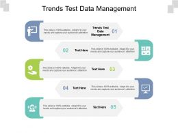 Trends Test Data Management Ppt Powerpoint Presentation Summary Professional Cpb