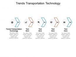 Trends Transportation Technology Ppt Powerpoint Presentation Styles Example Cpb