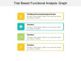 Trial Based Functional Analysis Graph Ppt Powerpoint Presentation File Show Cpb