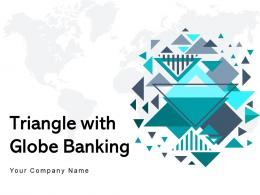 Triangle With Globe Banking Investment Triangle Agreement Assistance Processing Approval Transactional